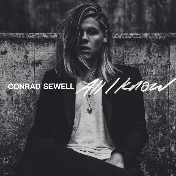Conrad-Sewell-All-I-Know-2015